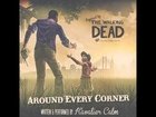 Around Every Corner--Original Walking Dead song