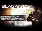 Black Ops 2 Zombies : Put Da Team On My Back