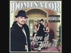 Dominator Your Love Is Bomb