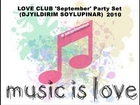 LOVE CLUB 'September' Party Set (DJYILDIRIM SOYLUPINAR)